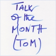 TOM - talk of the month