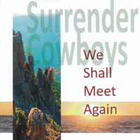 surrender cowboys we shall meet again front cover